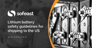 Lithium Ion Battery Safety Guidelines For US Imports