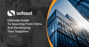 Ultimate Guide To Sourcing From China And Developing Your Suppliers [eBook]