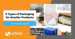 Sofeast 8 Types of Packaging for Smaller Products guide