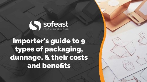 Sofeast Importer's guide to 9 types of packaging